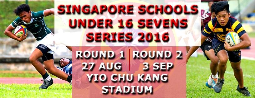 SINGAPORE SCHOOLS UNDER16 SEVENS SERIES 2016